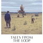 Tales from the Loop (2020) Poster